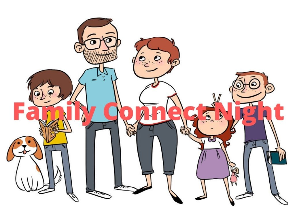 Family Connect Night happens one Wednesday per month, and is designed to let students connect with their  families.