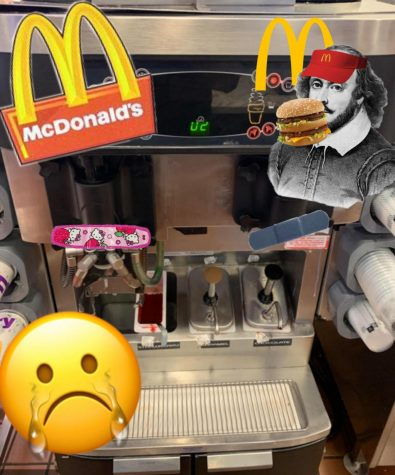 My absolute worst fear picturized. The McDonald's ice cream machine is BROKEN! Photo by Sarah Treusch.